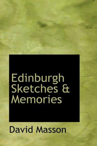 Edinburgh Sketches a Memories