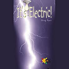 It's Electric Audiobook by Greg Roza Narrated by Sonia Manzano