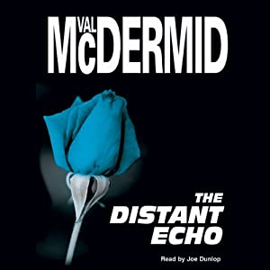 The Distant Echo | [Val McDermid]