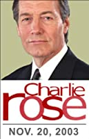 Charlie Rose: Noam Chomsky, November 20, 2003  by Charlie Rose Narrated by Charlie Rose