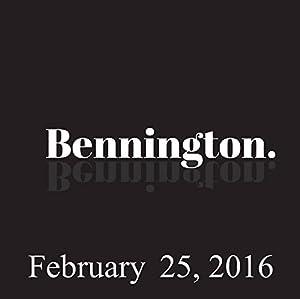 Bennington, Ari Shaffir, February 25, 2016 Radio/TV Program