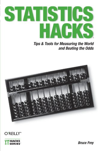 Statistics Hacks: Tips & Tools For Measuring The World And Beating The Odds front-568101