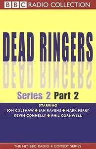 Dead Ringers: Series 2, Part 2 | []
