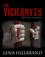 The Vigilantes (The Superiors)