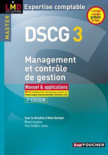 DSCG 3 Management et contrôle de gestion Manuel et applications 4e édition