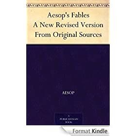 Aesop's Fables A New Revised Version From Original Sources (English Edition)