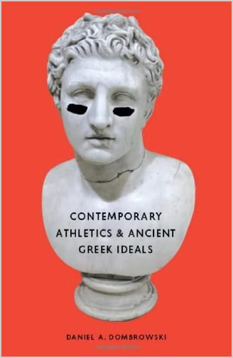 Contemporary Athletics & Ancient Greek Ideals