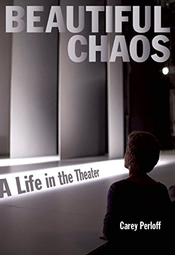 beautiful-chaos-a-life-in-the-theater
