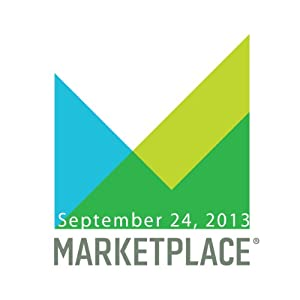 Marketplace, September 24, 2013 | [Kai Ryssdal]