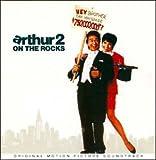 Arthur 2 - On The Rocks, Songs + Burt Bacharach [Soundtrack]