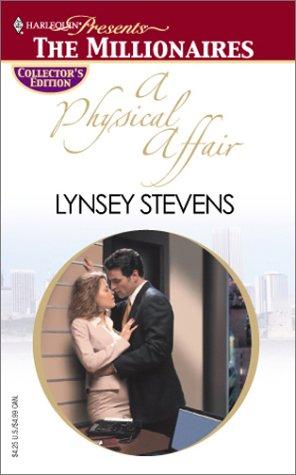 A Physical Affair (Harlequin Presents: The Millionaires), Lynsey Stevens