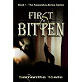 First Bitten (The Alexandra Jones series)by Samantha Towle