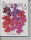 The Sweet Pea Book Graham Rice