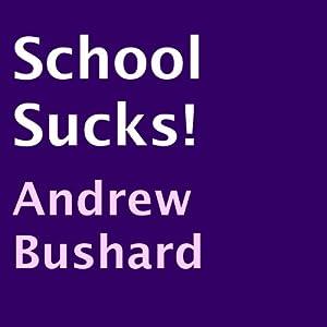 School Sucks! Audiobook