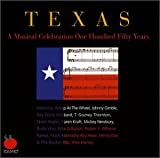 echange, troc Various Artists - Texas: Musical Celeb One Hundred Fifty Years