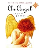 An Angel in Your Pocket (0722539673) by Guiley, Rosemary Ellen