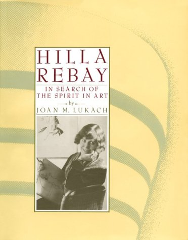 Image for Hilla Rebay: In Search of the Spirit in Art