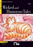 Wicked and Humorous Tales [With CD (Audio)] (Reading & Training: Step 4)