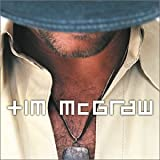 Tim McGraw and the Dancehall Doctors ~ Tim McGraw