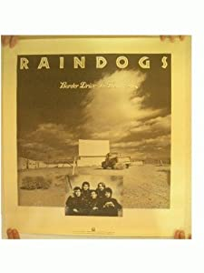 Raindogs Poster Border Drive-In Theatre The Schemers Silly Wizard The Stiff Little Fingers
