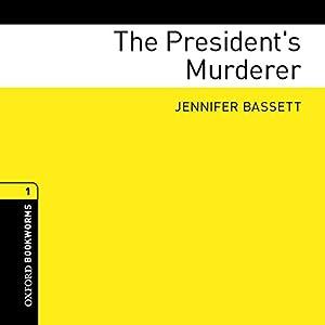 The President's Murderer Audiobook