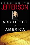 Jefferson: Architect of America (0743452364) by Smith, Page