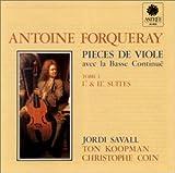 Forqueray: Pieces de Viole avec la Basse Continuë (Suites 1 & 2) /Savall · Koopman · Coin