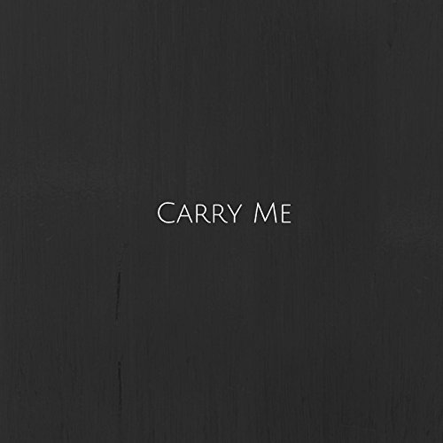 Carry Me (feat. Blaike Cook)