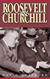 ROOSEVELT AND CHURCHILL: MEN OF SECRETS (0349112827) by DAVID STAFFORD