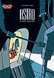 Astro. Valiente Explorador (Spanish Edition)