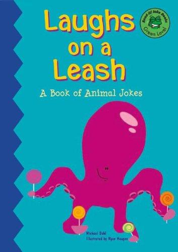 Laughs on a Leash: A Book of Pet Jokes (Read-It! Joke Books)