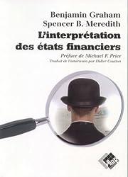 L'interprétation des Etats financiers : Version originale