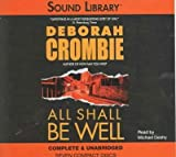 Deborah Crombie All Shall Be Well (Duncan Kincaid/Gemma James Novels)