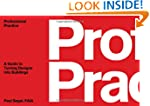 Professional Practice: A Guide to Tur...