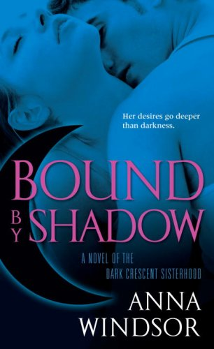Image for Bound by Shadow (The Dark Crescent Sisterhood)