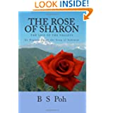 The Rose of Sharon, the Lily of the Valleys: An Exposition on the Song of Solomon