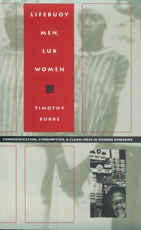 Lifebuoy Men, Lux Women: Commodification, Consumption,...