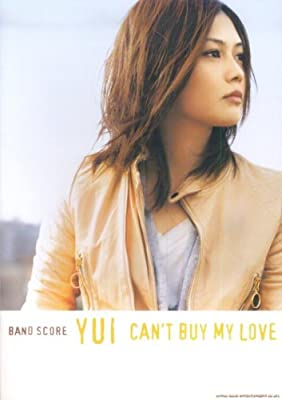 バンドスコア YUI「CAN'T BUY MY LOVE」