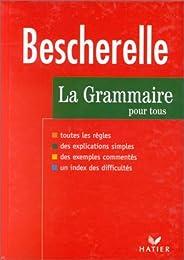 Bescherelle : Grammaire , édition 97