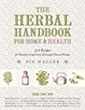 img - for 501 Recipes for Healthy Living, Green Cleaning, and Natural Beauty The Herbal Handbook for Home and Health (Hardback) - Common book / textbook / text book