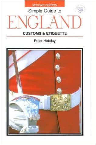Simple Guide to England: Customs & Etiquette (Simple Guides)