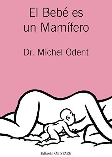 EL BEBE ES UN MAMIFERO  descarga pdf epub mobi fb2