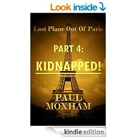 Kidnapped! (Last Plane out of Paris, Part 4)