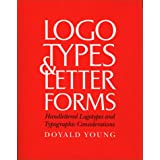 Logotypes & Letterforms: Handlettered Logotypes and Typographic Considerations ~ Doyald Young
