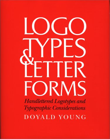 Logotypes & Letterforms: Handlettered Logotypes and...