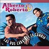 Tu Forma De Ser - Alberto Y Roberto