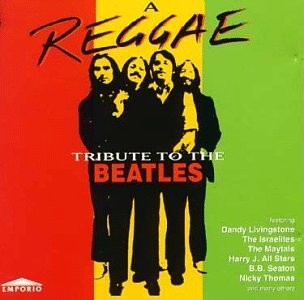 Various Artists - A Reggae Tribute to the Beatles, Vol. 1 - Zortam Music