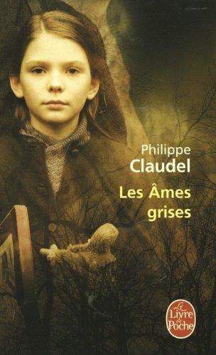 Les ames grises - Philippe Claudel