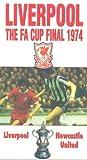 Fa Cup Final: 1974 - Liverpool Vs Newcastle [VHS]