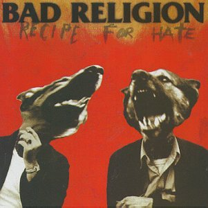 Bad Religion - Recipe for Hate - Zortam Music